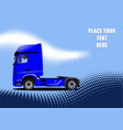 3d blue truck lorry vector image vector image