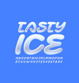 creative sign tasty ice with glossy font vector image