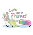 cute unicorn lugging a suitcase on wheels can be vector image vector image