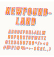 newfoundland vintage 3d alphabet set vector image