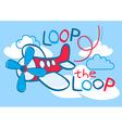 A cute plane flying loop the loop in the sky vector image vector image