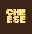 cheese logo letter vector image