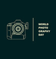 world photography day with outline camera vector image vector image