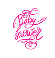 baby shower text for girl custom lettering pink vector image vector image