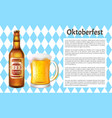 oktoberfest poster beer bottle and mug with foam vector image