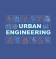 urban engineering word concepts banner vector image vector image