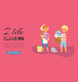 children busy cleaning up apartments and helping vector image vector image