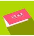 Greeting card for Mom flat icon vector image vector image