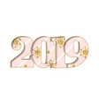 happy new year card pink striped number 2019 vector image