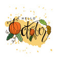 hello october hand drawn lettering card with pump vector image vector image