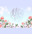 i love you lettering with rose vector image