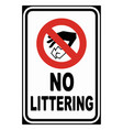 no littering sign eps10 vector image vector image