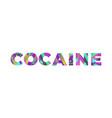 cocaine concept retro colorful word art vector image