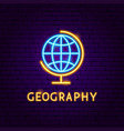 geography neon label vector image vector image