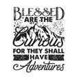 adventure quote and saying good for cricut vector image vector image