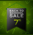 black pennant with back to school sale seven vector image vector image