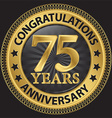 75 years anniversary congratulations gold label