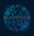 blockchain round blue in thin vector image vector image