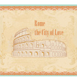 Colosseum in Rome - vintage card vector image