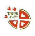 think fresh - lettering poster lovely message vector image