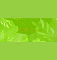 abstract bright green texture and leaves vector image vector image