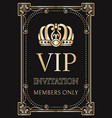 invitation for vip members only with gold crown vector image