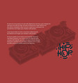 hip hop design with a dj sound mixer vector image vector image