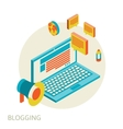 Isometric design modern concept of blogging vector image vector image