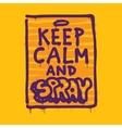 Keep calm and spray vector image