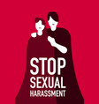stop sexual harassment vector image