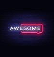 awesome neon text awesome neon sign vector image vector image