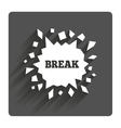 Break it Cracked hole icon Smashed wall vector image vector image