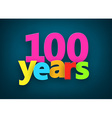 Hundred years paper sign vector image vector image
