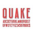 quake modern stylized alphabet letters numbers vector image vector image