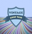 Shield retro vintage label on sunrays background vector image vector image