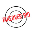 takeover bid rubber stamp