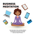 business meditation woman with mobile phone in vector image
