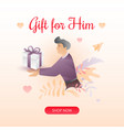 valentines gift for him vector image vector image