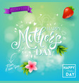 mom i love you mothers day graphic elements vector image