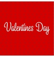 Valentines Day text inscription Background Design vector image