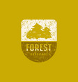 forest emblem with rough texture for t-shirt vector image vector image