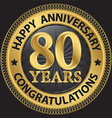80 years happy anniversary congratulations gold vector image