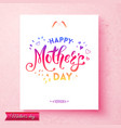pink happy mothers day template with hearts vector image vector image