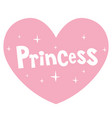 princess pink heart shaped lettering design vector image vector image