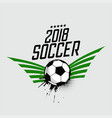 2018 soccer foorball sports background vector image