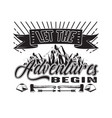 adventure quote good for cricut let vector image vector image
