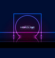 blue ultraviolet neon square and circle sci-fi vector image vector image