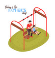 fathers day isometric design concept vector image