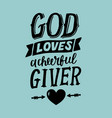 hand lettering with bible verse god loves a vector image vector image