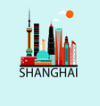 shanghai china travel background vector image